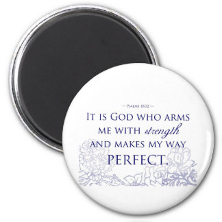 It is God Who Arms Me With Strength 2 Inch Round Magnet
