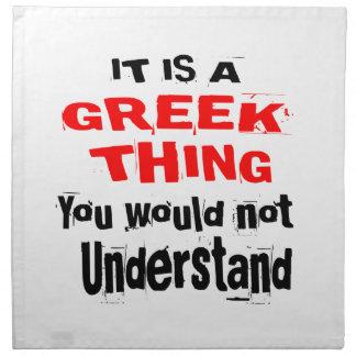 IT IS GREEK THING DESIGNS NAPKIN