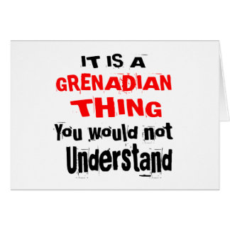 IT IS GRENADIAN THING DESIGNS CARD