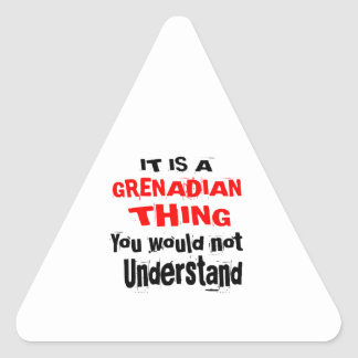 IT IS GRENADIAN THING DESIGNS TRIANGLE STICKER