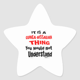 IT IS GUINEA-BISSAUAN THING DESIGNS STAR STICKER