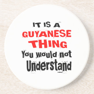 IT IS GUYANESE THING DESIGNS COASTER
