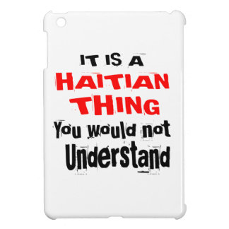 IT IS HAITIAN THING DESIGNS iPad MINI COVERS