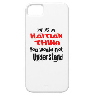 IT IS HAITIAN THING DESIGNS iPhone 5 CASE