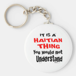 IT IS HAITIAN THING DESIGNS KEYCHAIN
