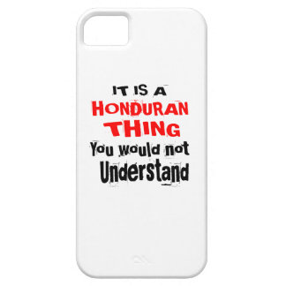 IT IS HONDURAN THING DESIGNS iPhone 5 COVER