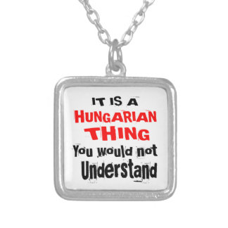IT IS HUNGARIAN THING DESIGNS SILVER PLATED NECKLACE