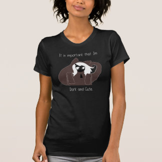 It is important that Im Dark and Cute. T-Shirt
