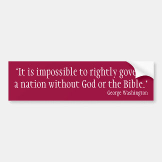 It is impossible to rightly govern bumper sticker