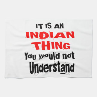IT IS INDIAN THING DESIGNS KITCHEN TOWEL