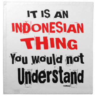 IT IS INDONESIAN THING DESIGNS NAPKIN