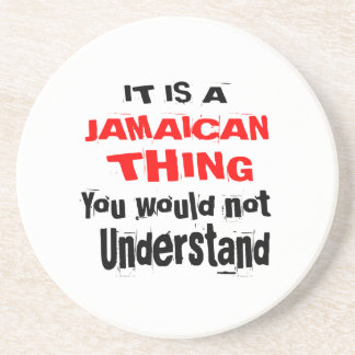 IT IS JAMAICAN THING DESIGNS COASTER