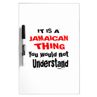 IT IS JAMAICAN THING DESIGNS DRY ERASE BOARD