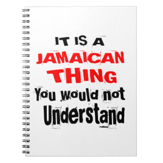 IT IS JAMAICAN THING DESIGNS NOTEBOOK