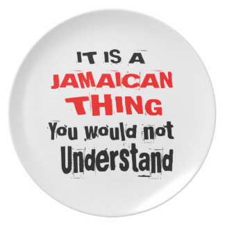 IT IS JAMAICAN THING DESIGNS PLATE