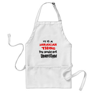 IT IS JAMAICAN THING DESIGNS STANDARD APRON