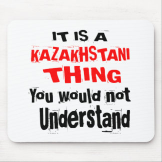 IT IS KAZAKHSTANI THING DESIGNS MOUSE PAD