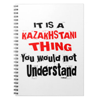 IT IS KAZAKHSTANI THING DESIGNS NOTEBOOK