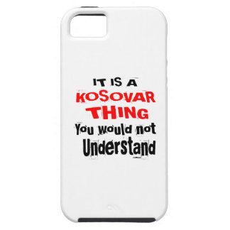 IT IS KOSOVAR THING DESIGNS CASE FOR THE iPhone 5
