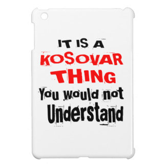 IT IS KOSOVAR THING DESIGNS iPad MINI CASE