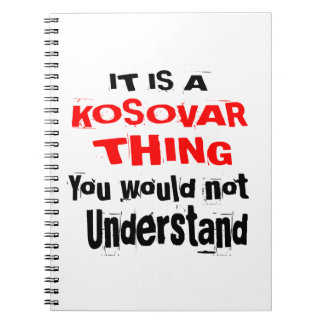 IT IS KOSOVAR THING DESIGNS NOTEBOOK
