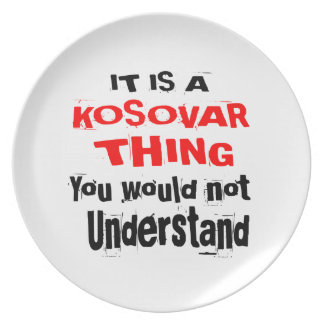 IT IS KOSOVAR THING DESIGNS PLATE