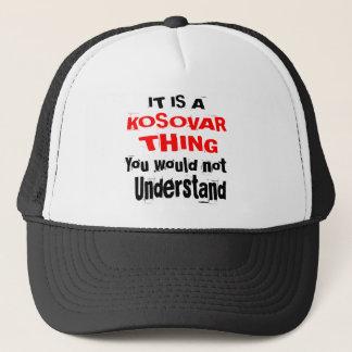 IT IS KOSOVAR THING DESIGNS TRUCKER HAT