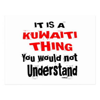 IT IS KUWAITI THING DESIGNS POSTCARD