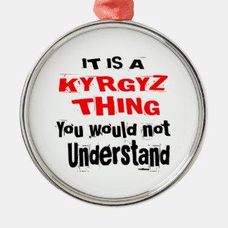 IT IS KYRGYZ THING DESIGNS METAL ORNAMENT