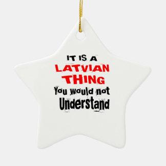IT IS LATVIAN THING DESIGNS CERAMIC ORNAMENT