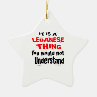 IT IS LEBANESE THING DESIGNS CERAMIC ORNAMENT