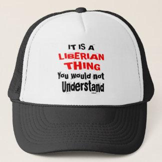 IT IS LIBERIAN THING DESIGNS TRUCKER HAT