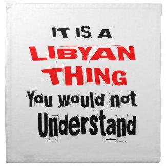 IT IS LIBYAN THING DESIGNS NAPKIN