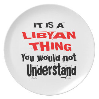 IT IS LIBYAN THING DESIGNS PLATE