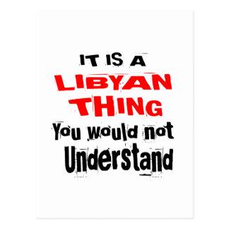 IT IS LIBYAN THING DESIGNS POSTCARD