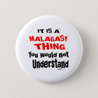 IT IS MALAGASY THING DESIGNS 2 INCH ROUND BUTTON