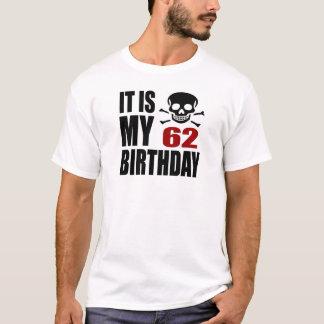 It Is My 62 Birthday Designs T-Shirt