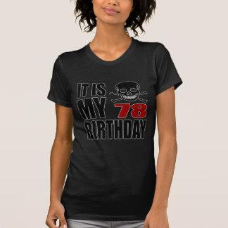 It Is My 78 Birthday Designs T-Shirt