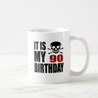 It Is My 90 Birthday Designs Coffee Mug