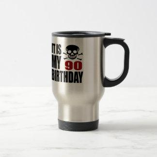 It Is My 90 Birthday Designs Travel Mug