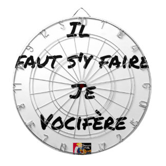 IT IS NECESSARY TO BE DONE THERE, I VOCIFERATE - DARTBOARD