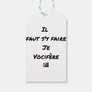 IT IS NECESSARY TO BE DONE THERE, I VOCIFERATE - GIFT TAGS