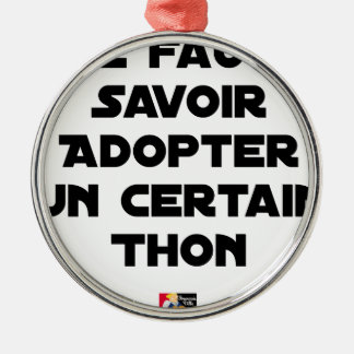IT IS NECESSARY TO KNOW TO ADOPT A CERTAIN TUNA METAL ORNAMENT