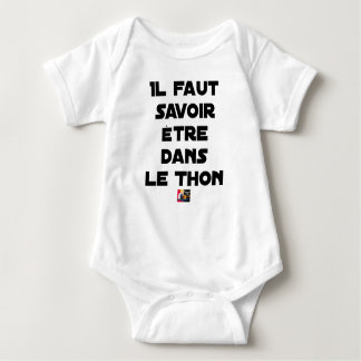 IT IS NECESSARY TO KNOW TO BE IN TUNA - Word games Baby Bodysuit