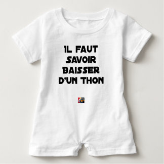 IT IS NECESSARY TO KNOW TO DROP By a TUNA - Word Baby Romper