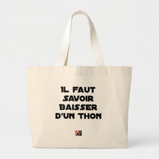 IT IS NECESSARY TO KNOW TO DROP By a TUNA - Word Large Tote Bag