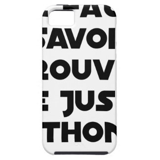 IT IS NECESSARY TO KNOW TO FIND RIGHT TUNA - Word Case For The iPhone 5