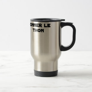 IT IS NECESSARY TO KNOW TO GIVE TUNA - Word games Travel Mug