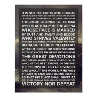 """It is not the critic who counts..."" Quote Poster"