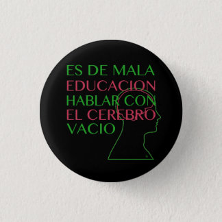 IT IS OF BAD EDUCATION 1 INCH ROUND BUTTON